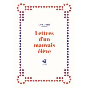 lettres-d-un-mauvais-eleve-9782364749610_0